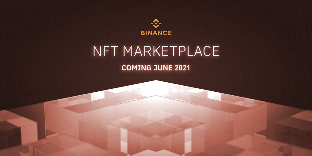 Binance To Launch NFT Marketplace in June