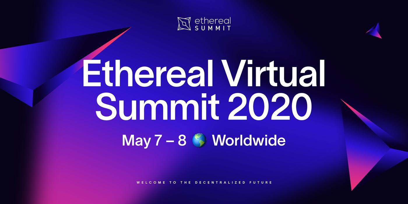 Ethereal Virtual Summit